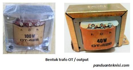 Bentuk trafo OT output