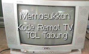 Kode-Remot-TV-TCL-Tabung