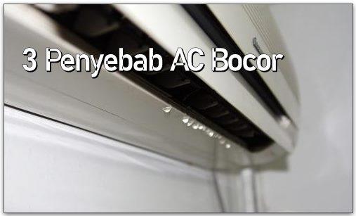 Penyebab AC Bocor Netes air