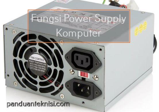 Fungsi Power Supply Computer