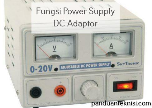 Fungsi Power Supply DC