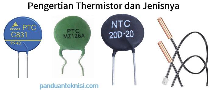 pengertian thermistor dan jenisnya