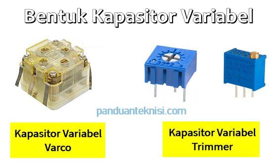 Bentuk Kapasitor Variabel