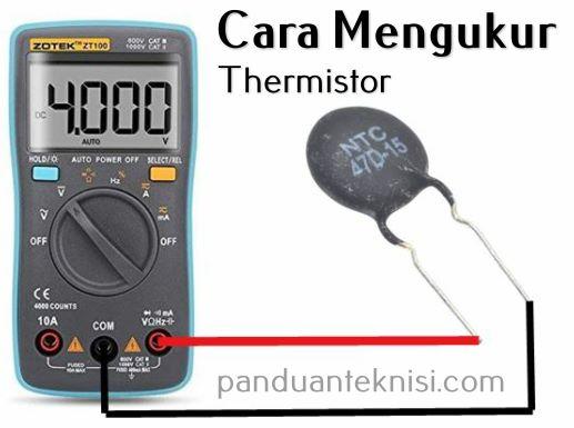 cara mengukur thermistor